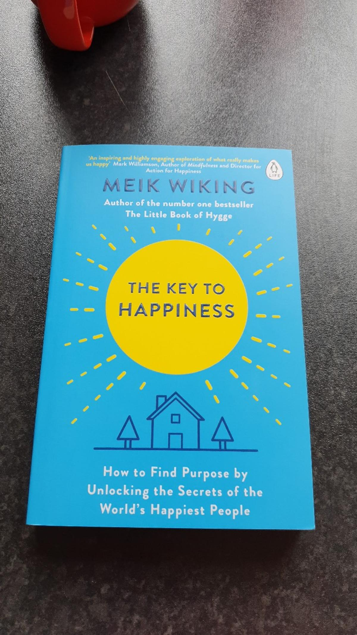 How to find purpose by unlocking the secrets of the world's happiest people.  From non smoking and pet free household.